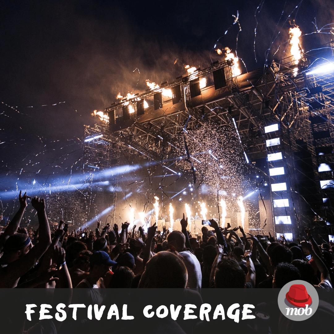 Mob Festival Coverage